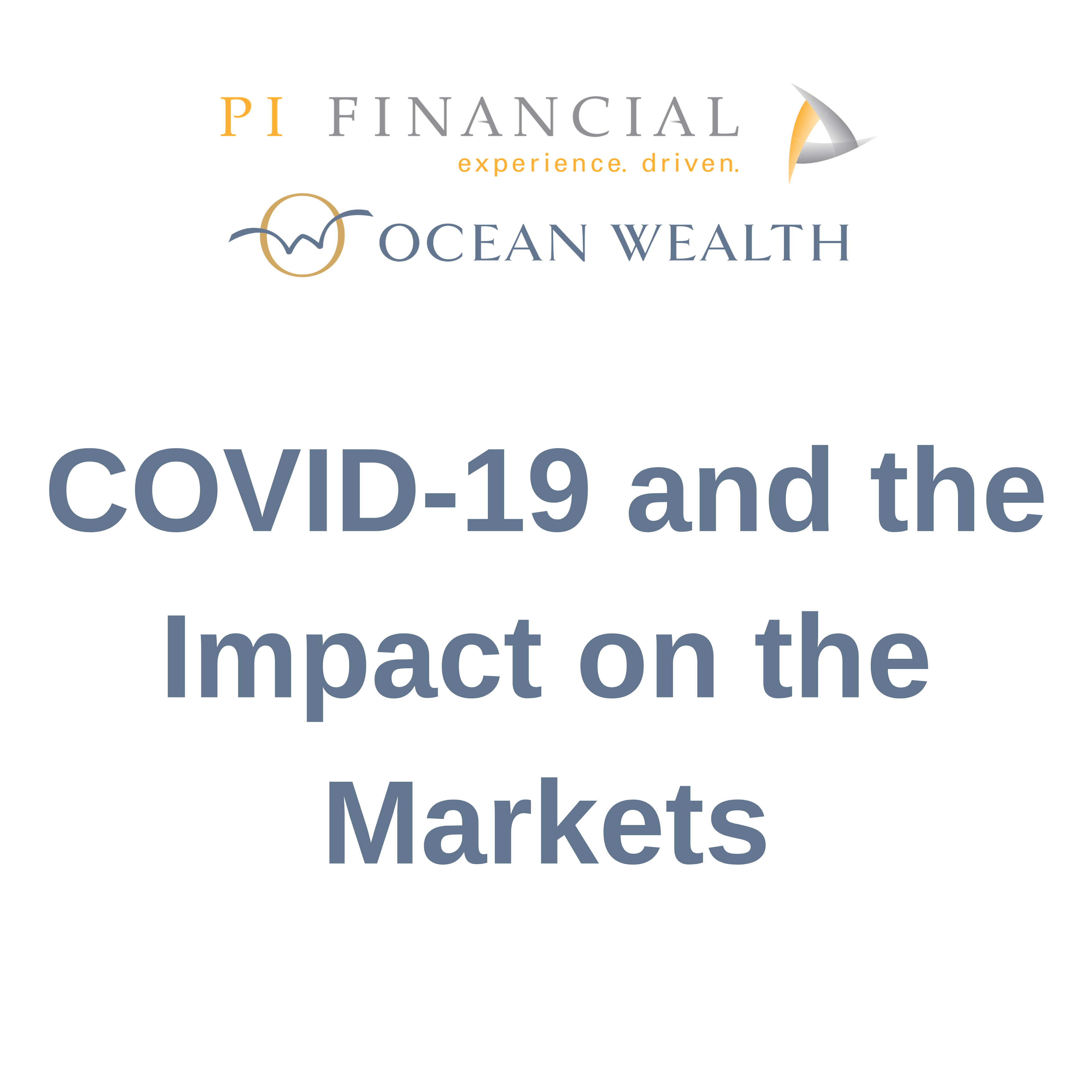 COVID-19 and the Impact on the Markets